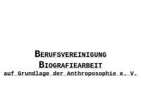 Berufsvereinigung Biografiearbeit auf Grundlage der Anthroposophie e.V.