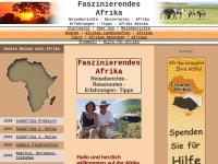 Reiseberichte und Erfahrungen aus dem südlichen Afrika und Guinea [Gloria und Michael Schickel]