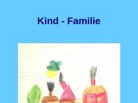 Kind und Familie - Beratung und Information