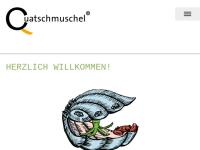 Quatschmuschel, Rusch Welsch Welsch GbR